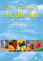 The 5-Minute Meditator